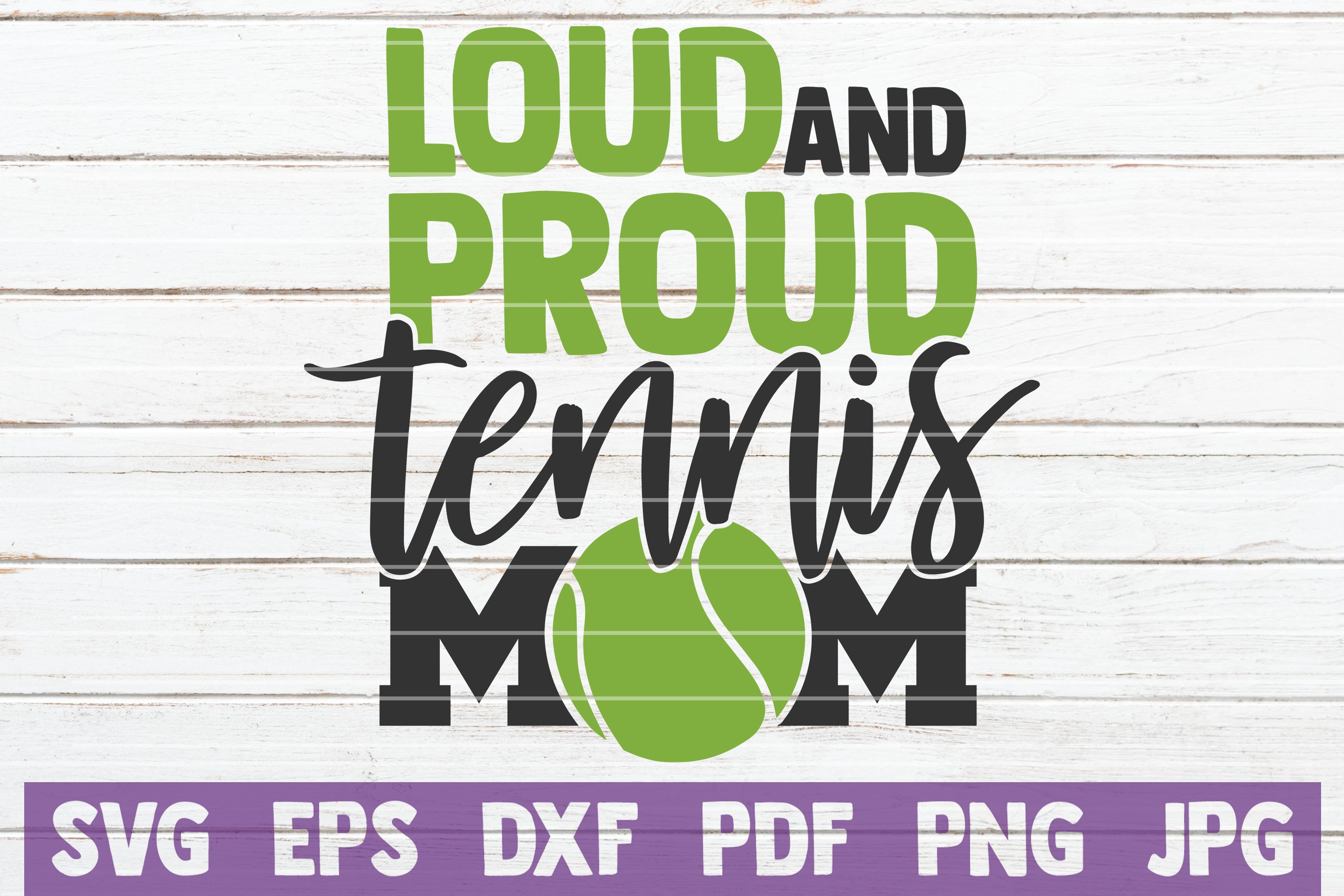 Loud And Proud Tennis Mom SVG Cut File example image 1