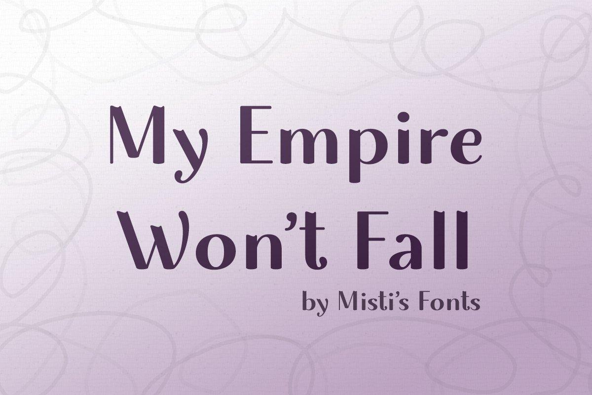 My Empire Won't Fall example image 1