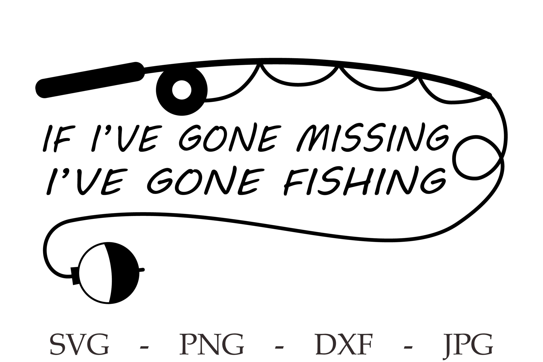 Download Fishing Svg Fathers Day Svg Camping Svg Lake Life Svg 1203955 Cut Files Design Bundles