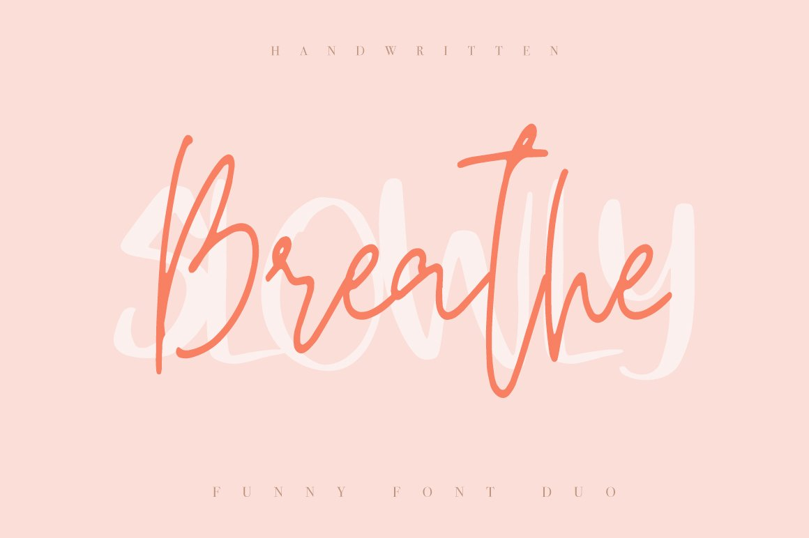 Breathe Slowly / Funny Font Duo example image 1