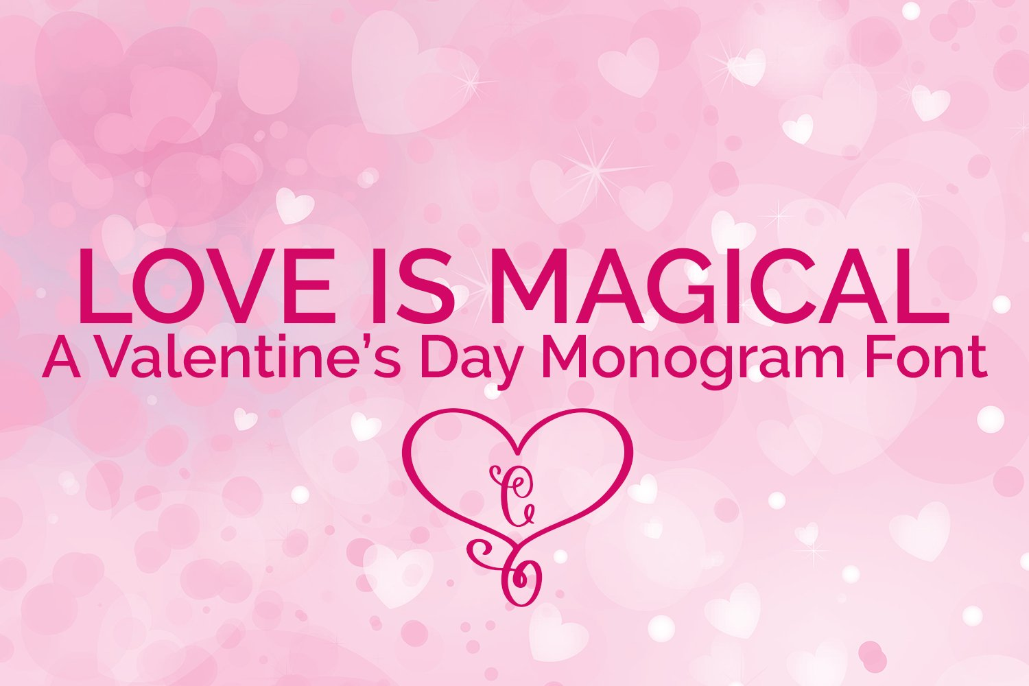 Love is Magical - A Valentine's Day Monogram Font example image 1