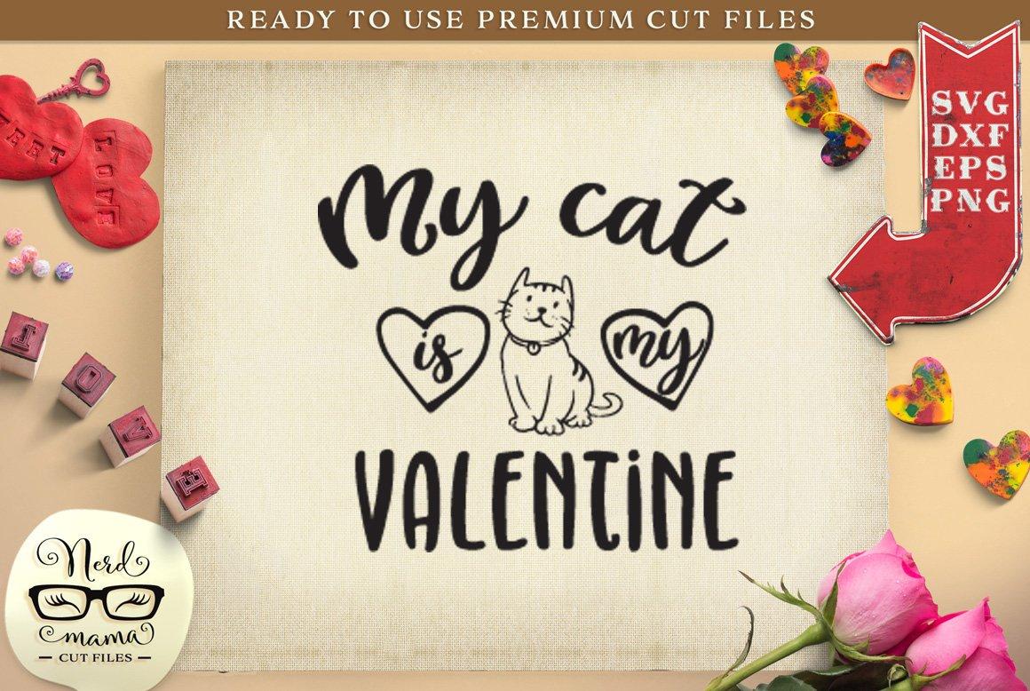 Download My Cat Is My Valentine Svg Cut File 432161 Sublimation Design Bundles