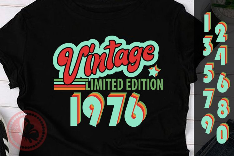 Vintage tshirt design svg files for cricut set of numbers 1976 Vintage Adult birthday svg Limited edition Bundle png Personalized svg