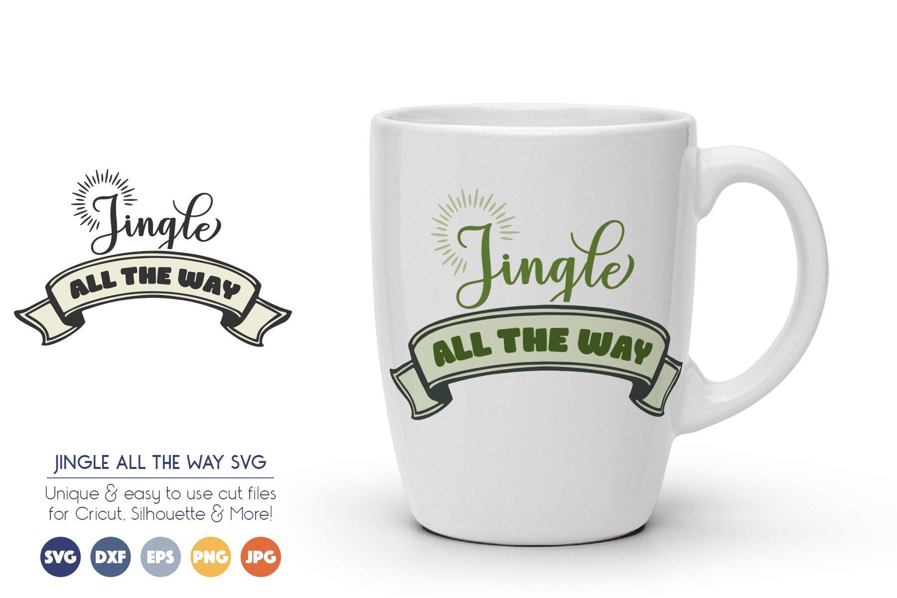 Jingle All the Way - Christmas SVG Files example image 1