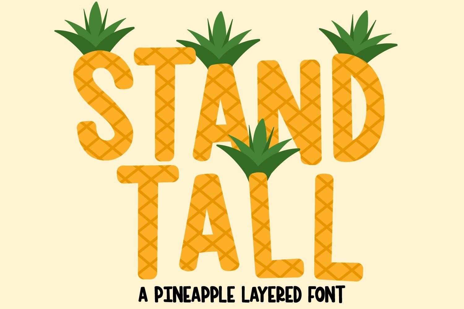 Stand Tall - A Fun Pineapple Layered Font Duo example image 1