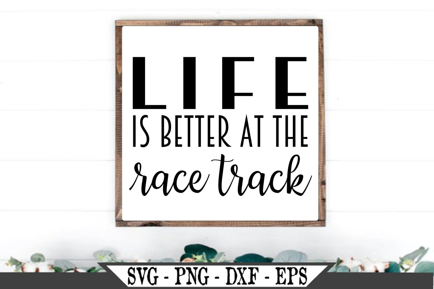 Life Is Better At The Race Track Svg 483608 Svgs Design Bundles