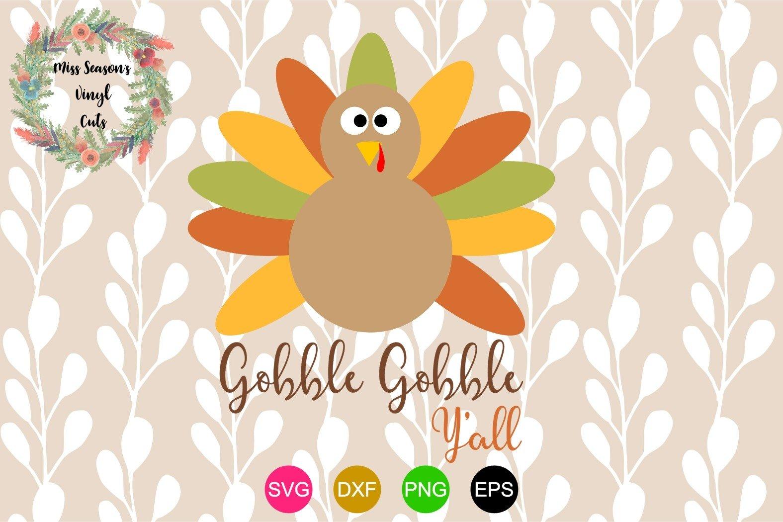 Gobble Gobble Y All 316426 Cut Files Design Bundles