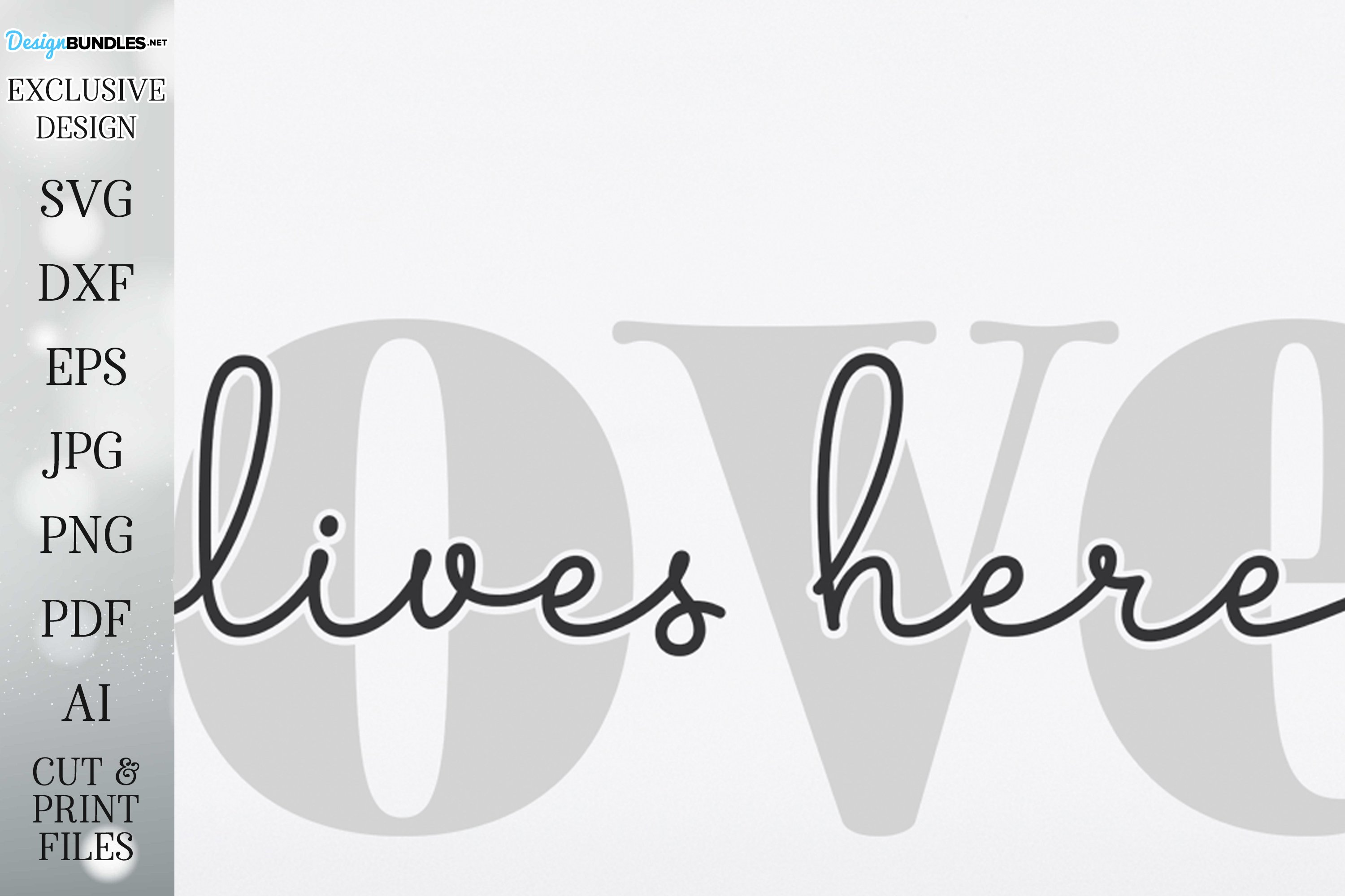 Love Lives Here - Farmhouse Sign SVG DXF and More example image 2