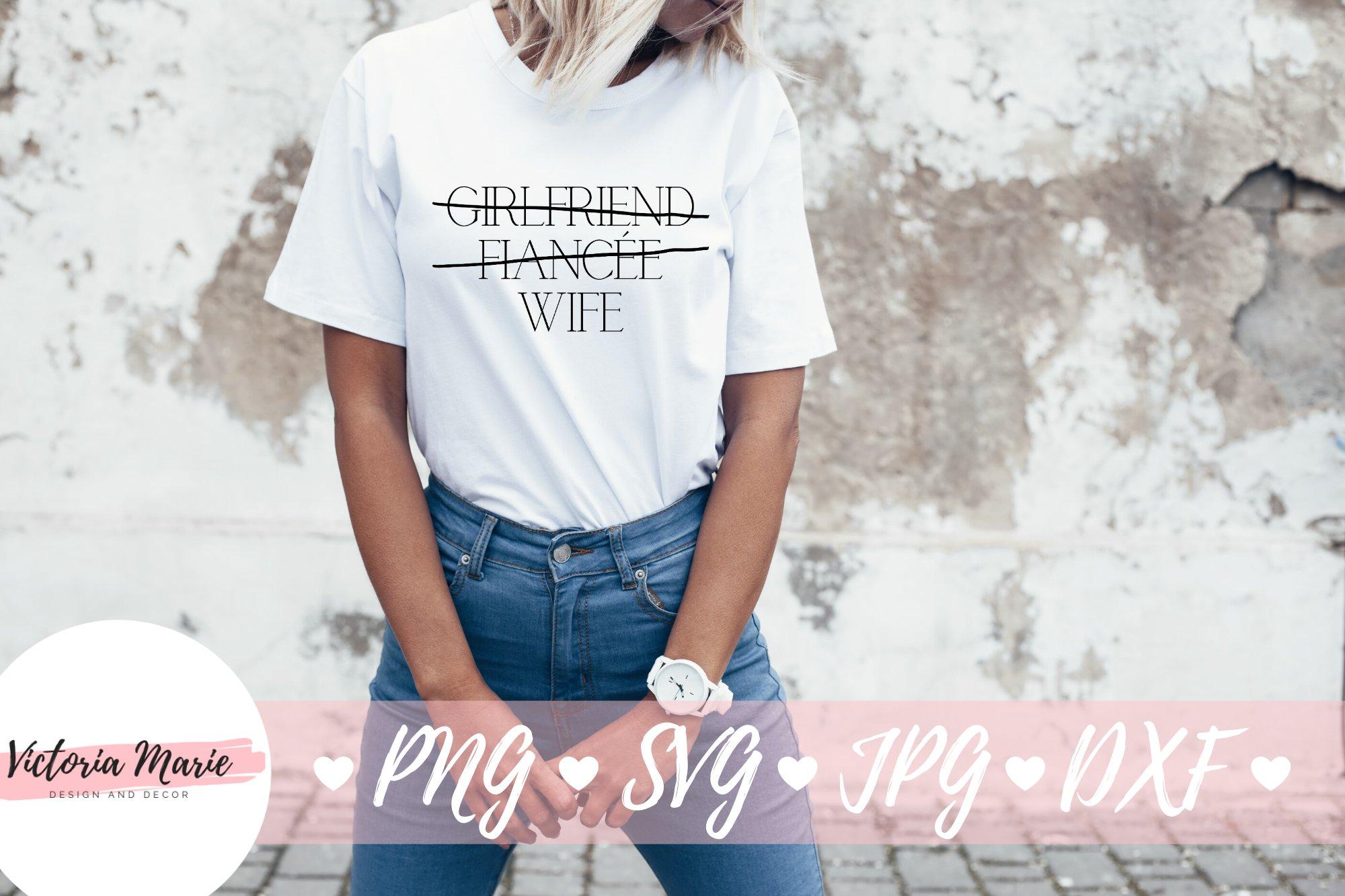 Girlfriend Fiancee Wife svg, Boyfriend Fiance Husband svg example image 4