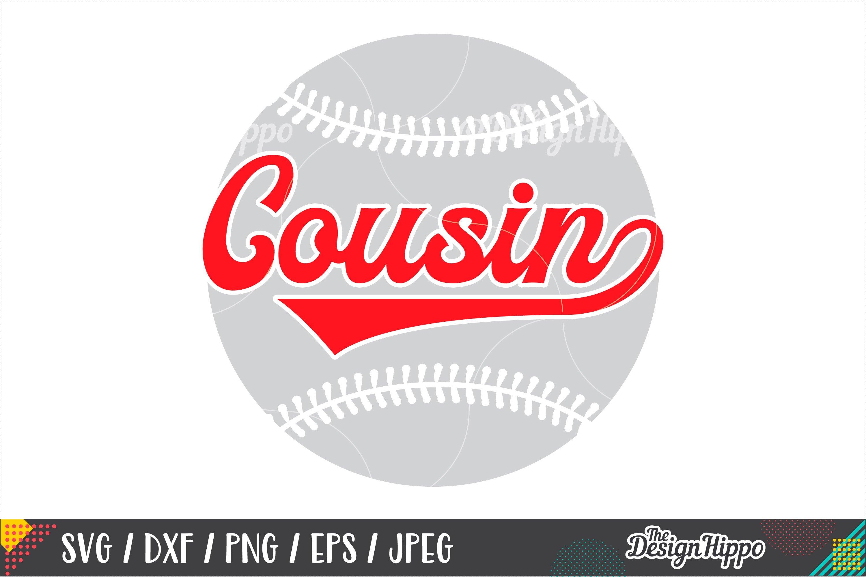 Baseball Cousin Svg Png Dxf Eps Cutting Files 232675 Cut Files Design Bundles