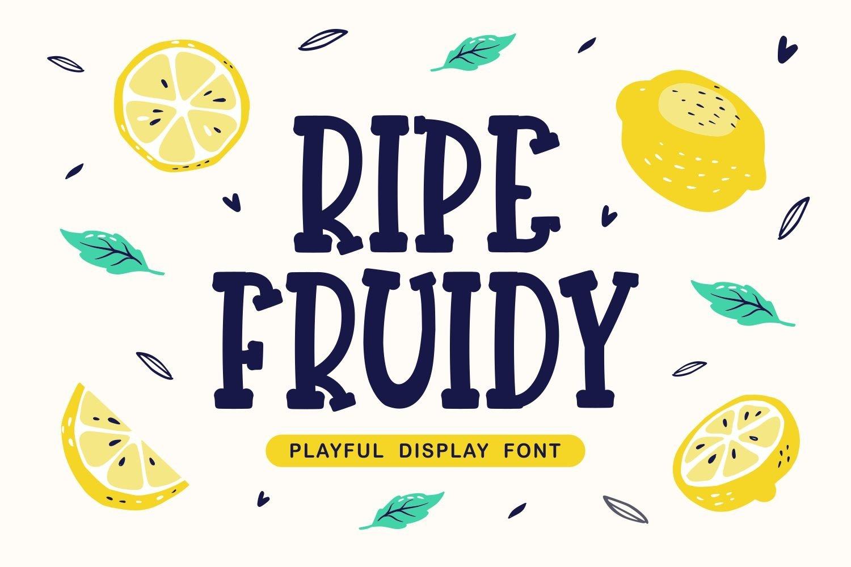 Ripe Fruidy - Playful Display Font example image 1