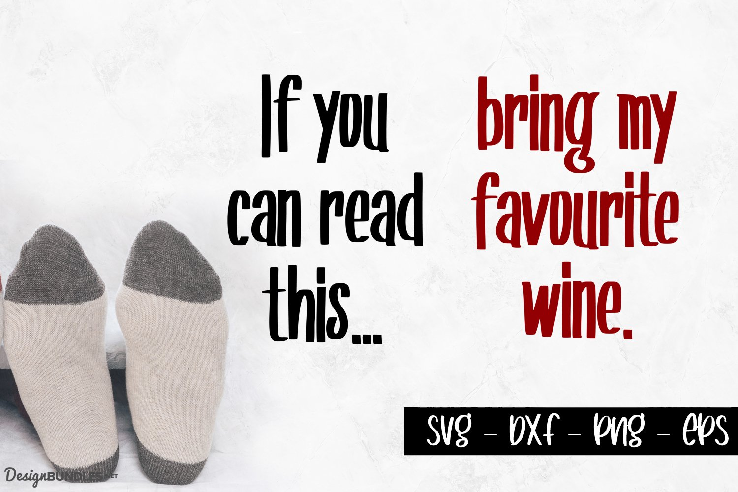 Bring My Favourite Wine - Sock Designs example image 1
