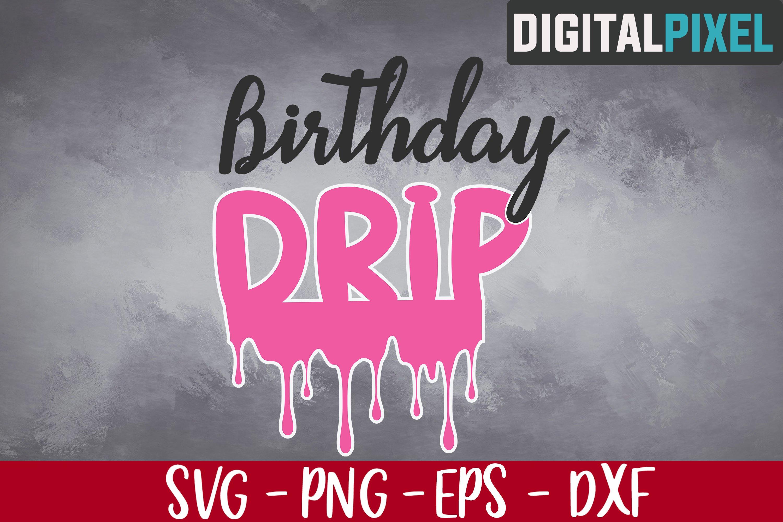 Birthday Drip Svg, 2020 Birthday Svg, Birthday Svg example image 2