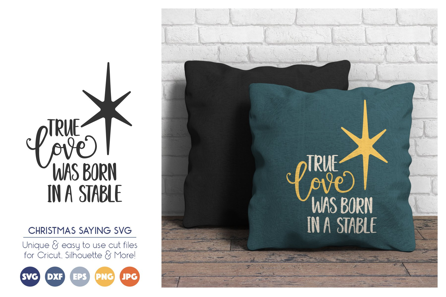 Christmas SVG Files - True Love Was Born in a Stable example image 1