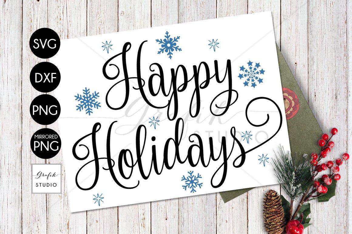 Happy Holidays Christmas Holiday Svg File Svg Cut Files Cut File For Cricut 38505 Svgs Design Bundles