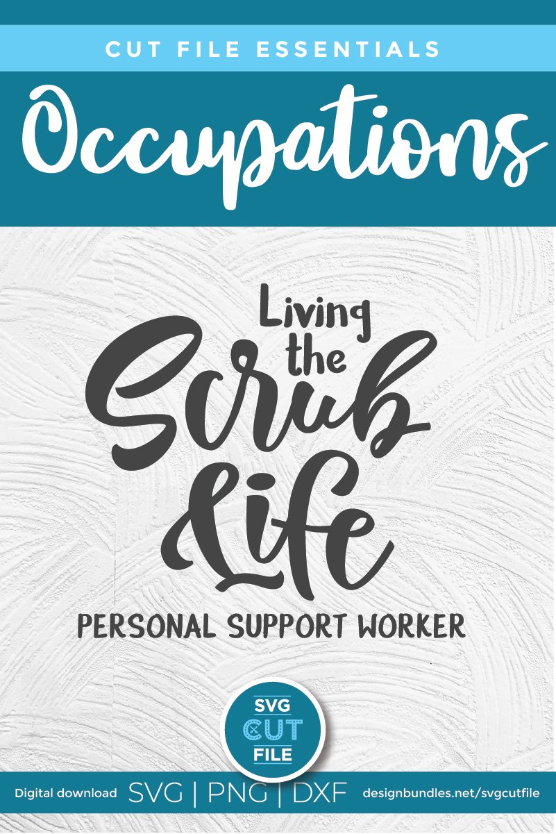 Living the scrub life PSW-a Personal support worker svg file example image 4
