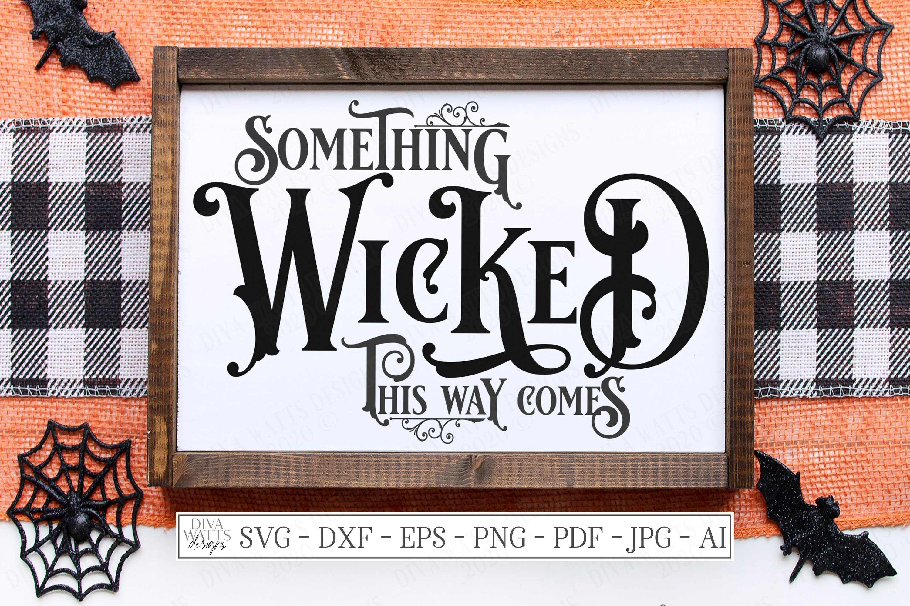 Something Wicked This Way Comes Halloween Svg Dxf Eps 519026 Svgs Design Bundles