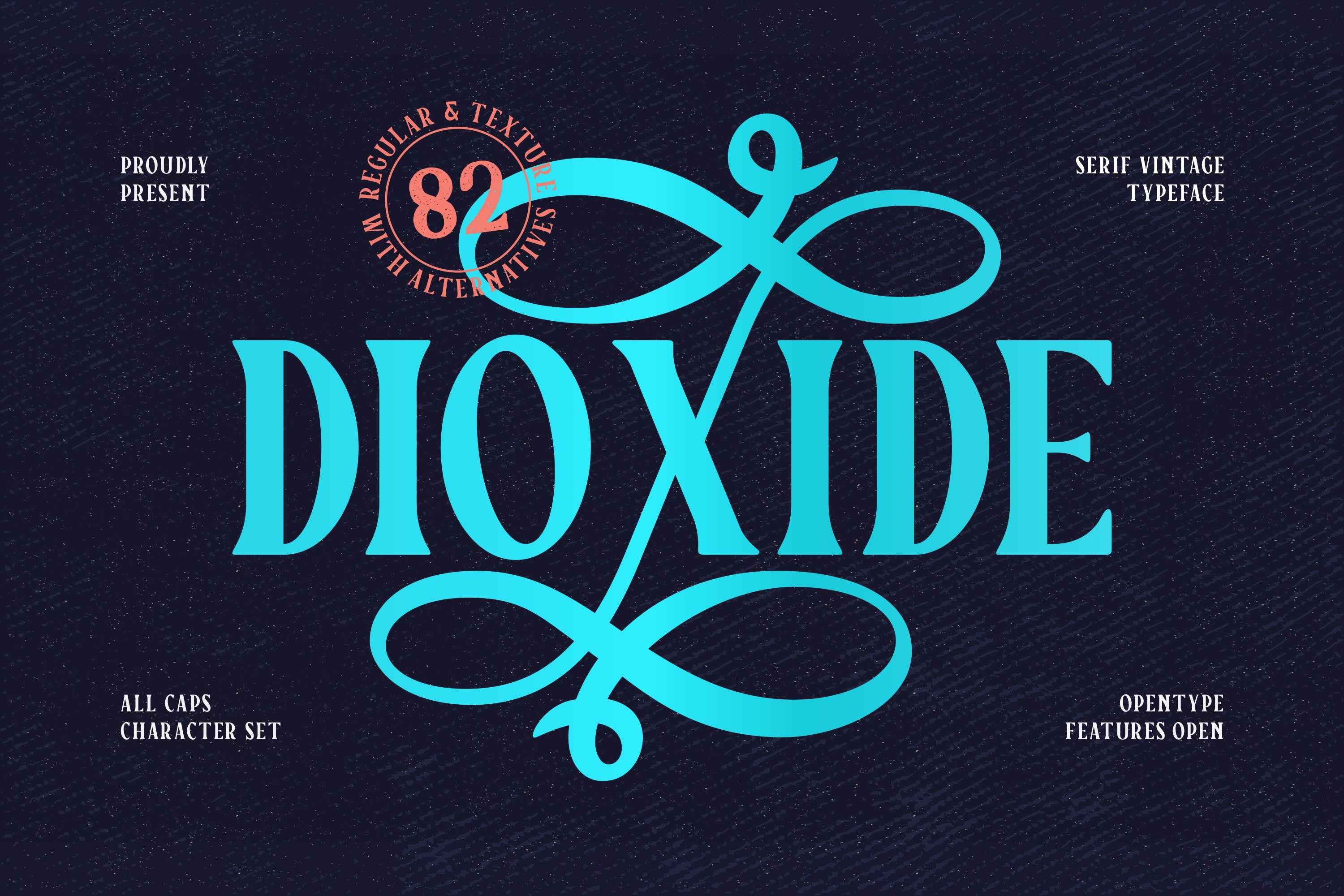 Dioxide - Vintage Typeface example image 1