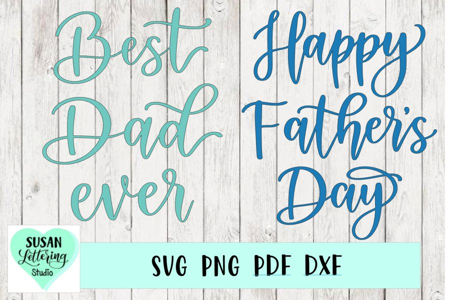 Father's Day Bundle - Happy Father's Day SVG, Best Dad Ever example image 1