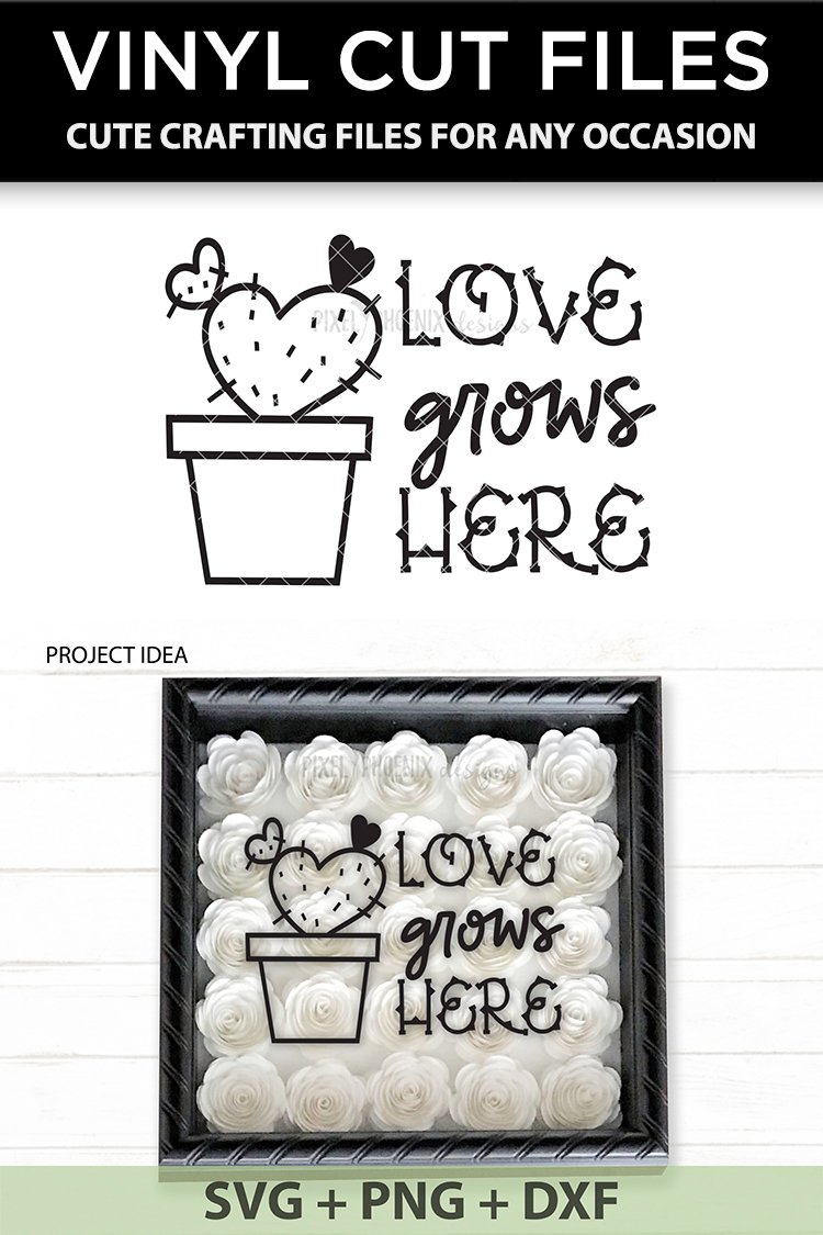 Download Love Grows Here - Cactus SVG (356861) | Cut Files | Design ...