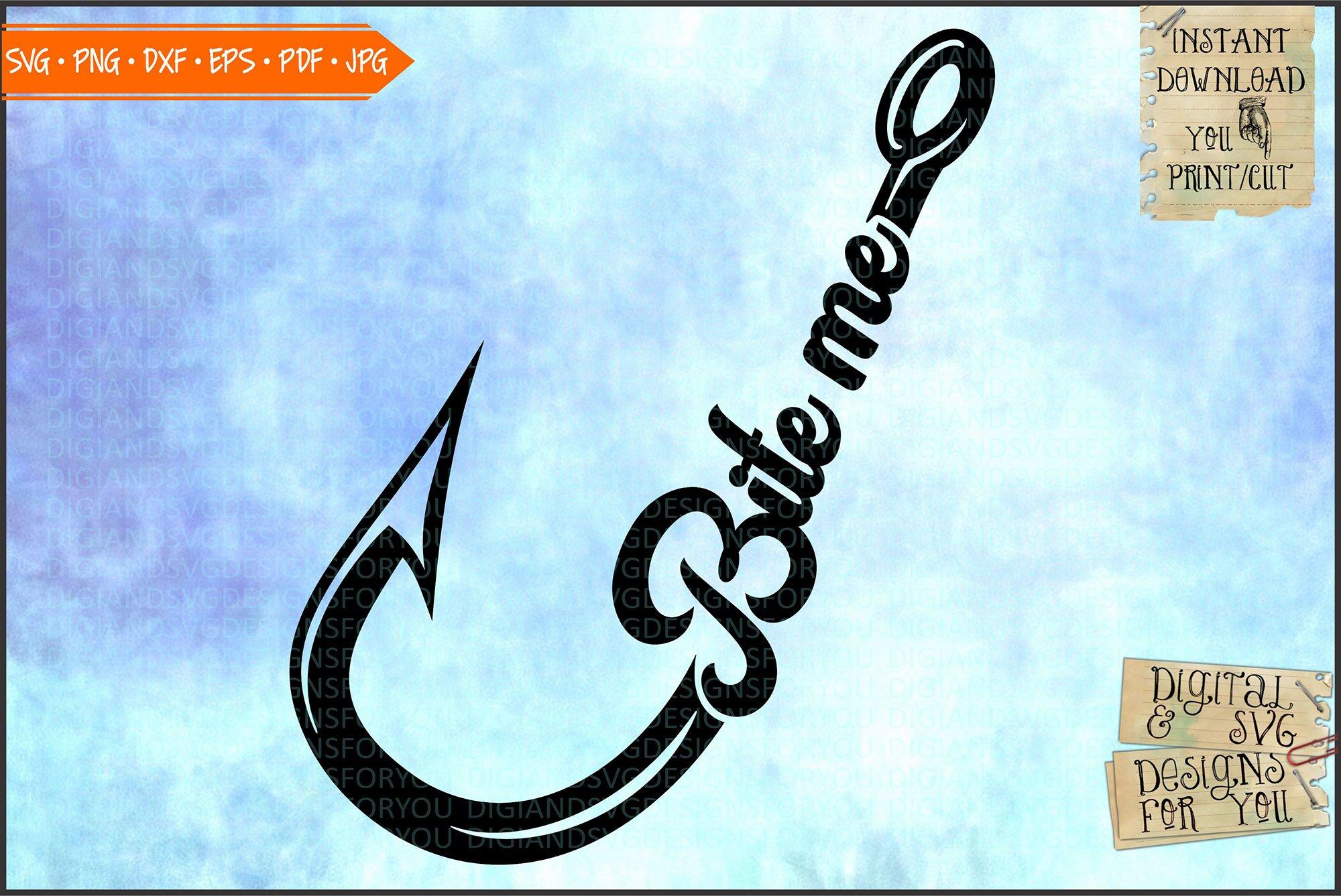 Bite Me Fishing Hook Svg Png Eps Dxf 750316 Cut Files Design Bundles