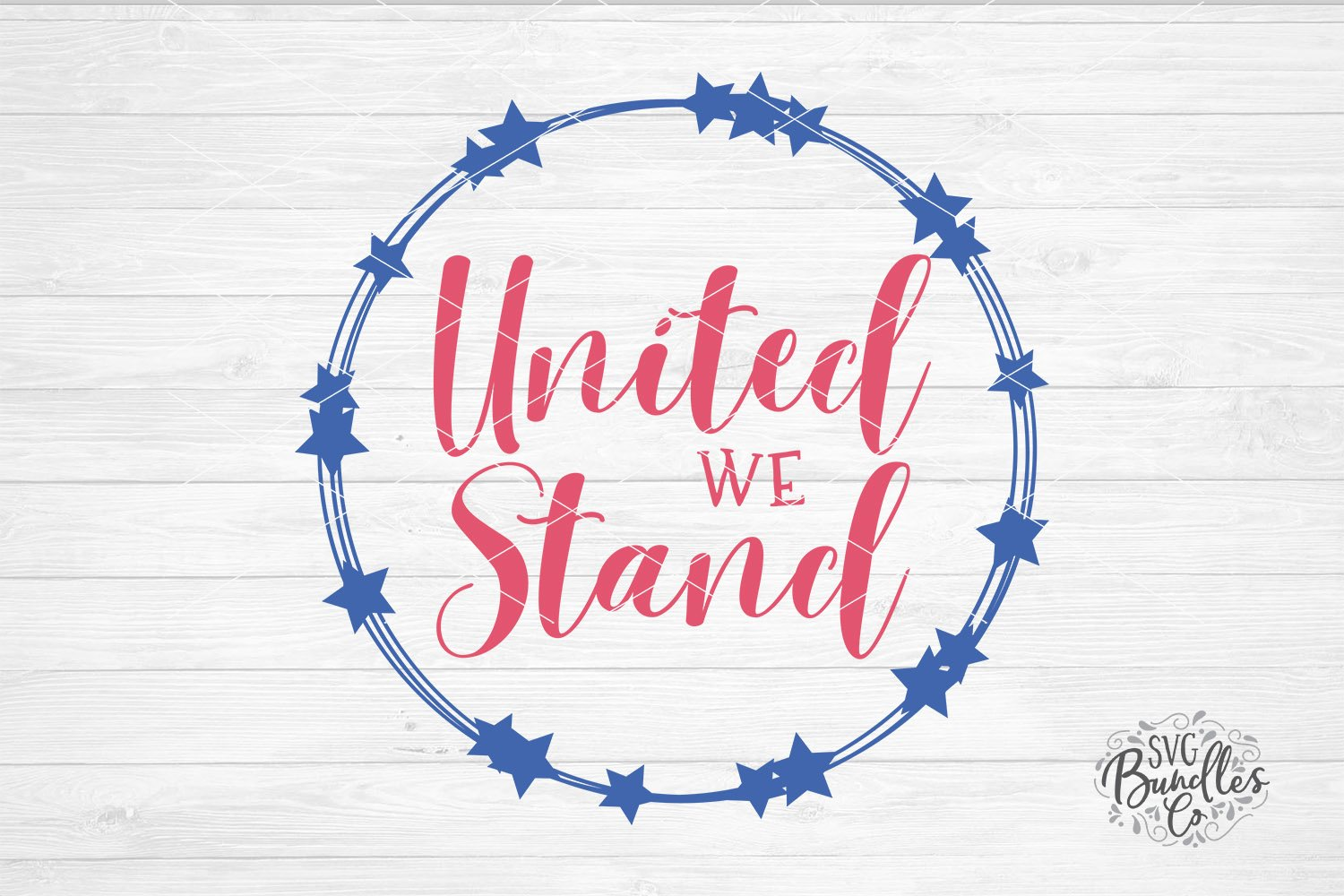 United We Stand- 4th of July SVG DXF PNG example image 1