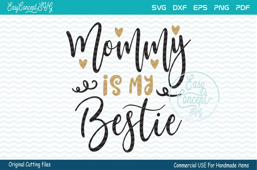 Mommy Is My Bestie Svg 192717 Cut Files Design Bundles