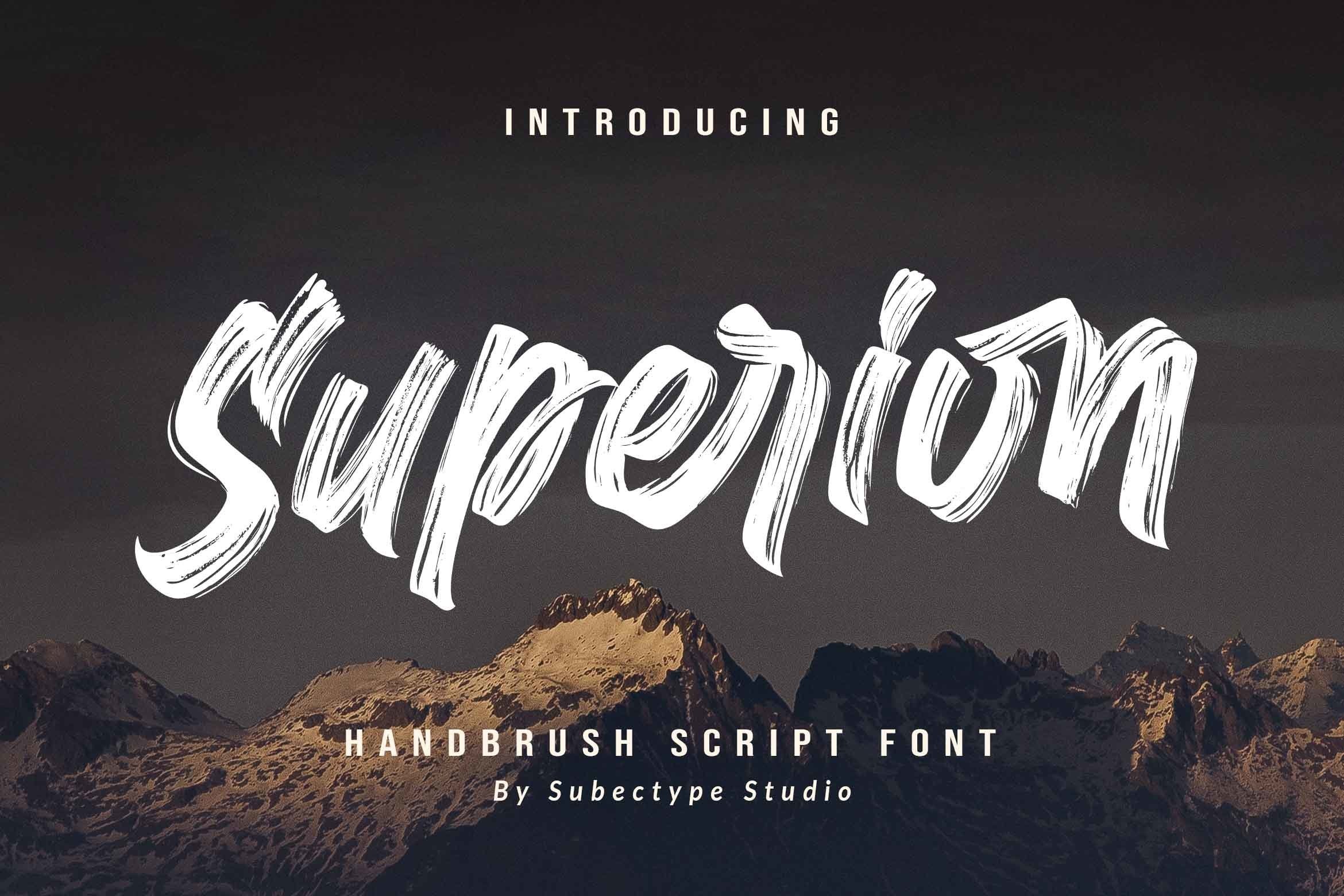 Superion / Brush Font example image 1