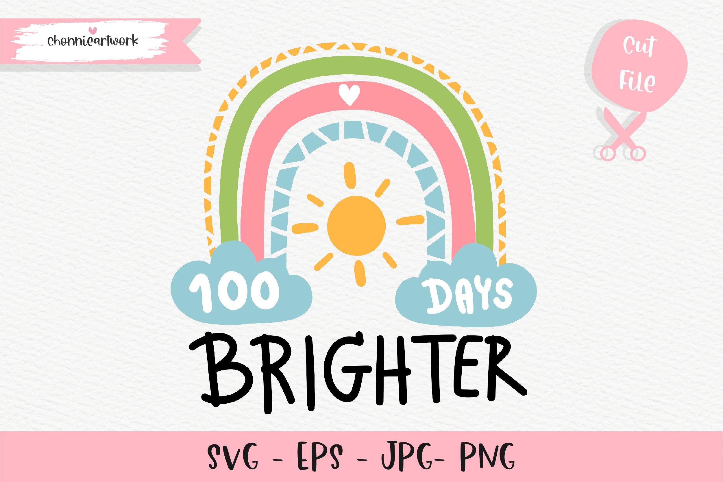 Download 100 Days Brighter Svg 100 Days Brighter Eps 1186461 Cut Files Design Bundles