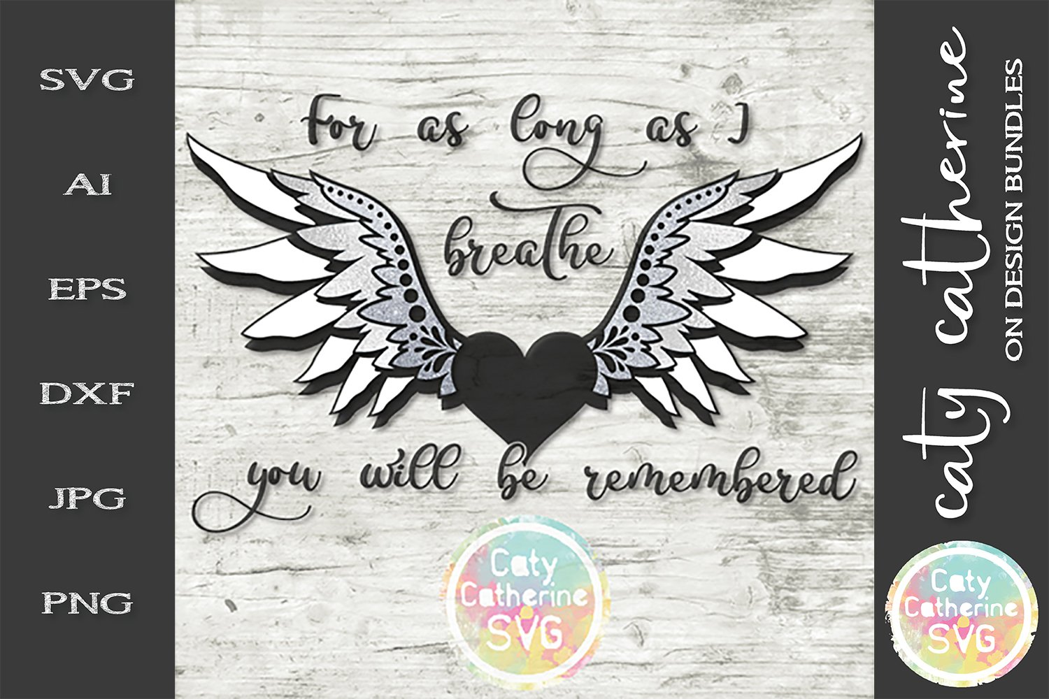 Download For As Long As I Can Breathe You Will Be Remembered Svg 245056 Svgs Design Bundles