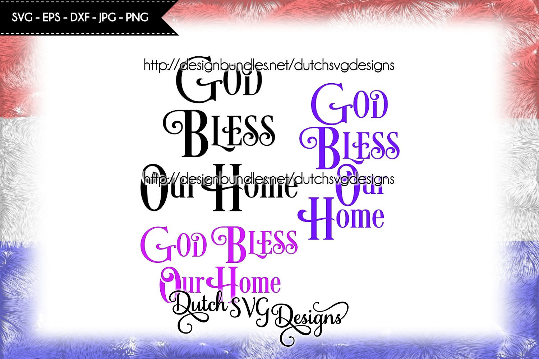 Text Cutting File God Bless Our Home Svg Cut File 131129 Svgs Design Bundles