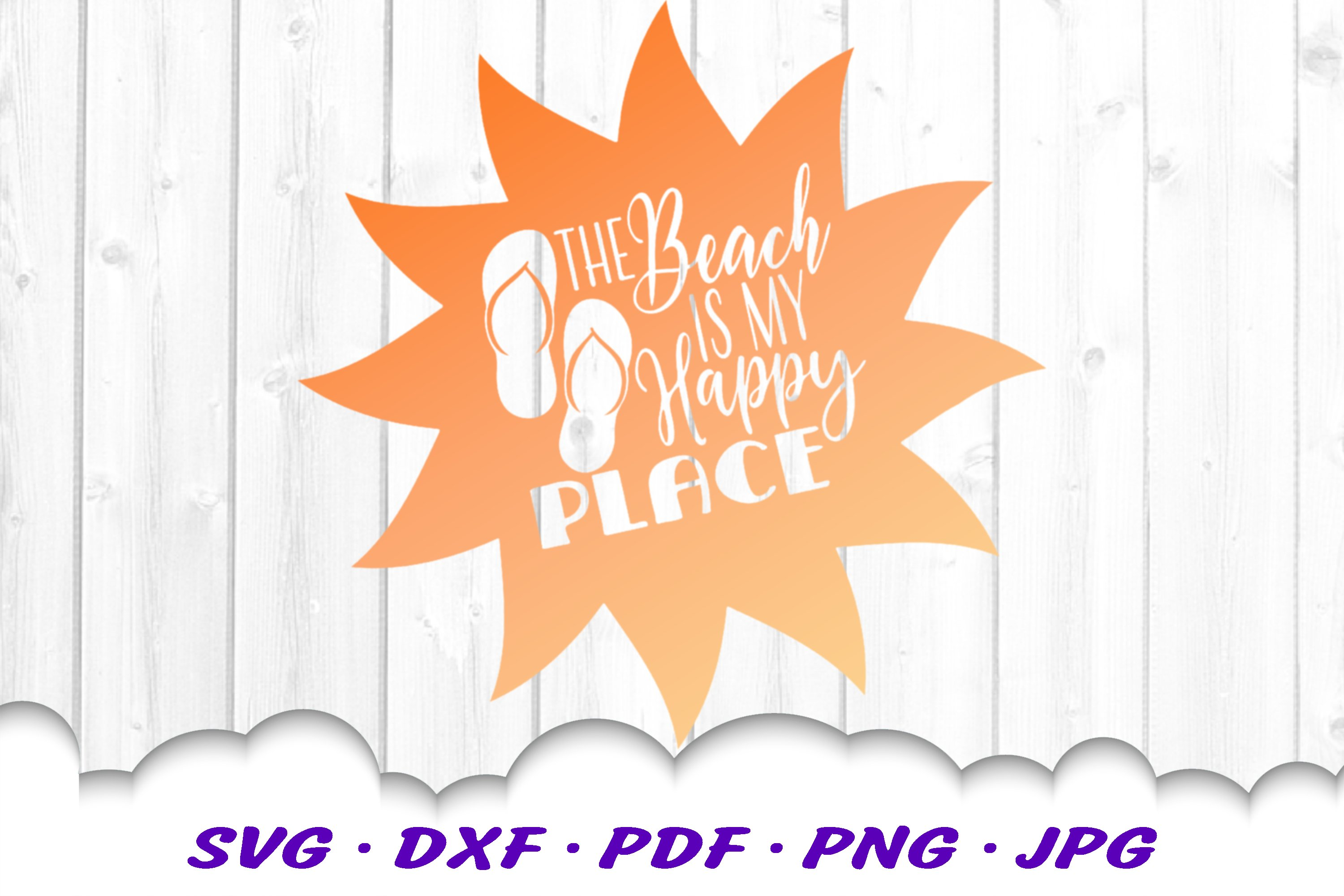 Beach Happy Place Sun Flip Flop Quote SVG DXF Cut Files example image 2