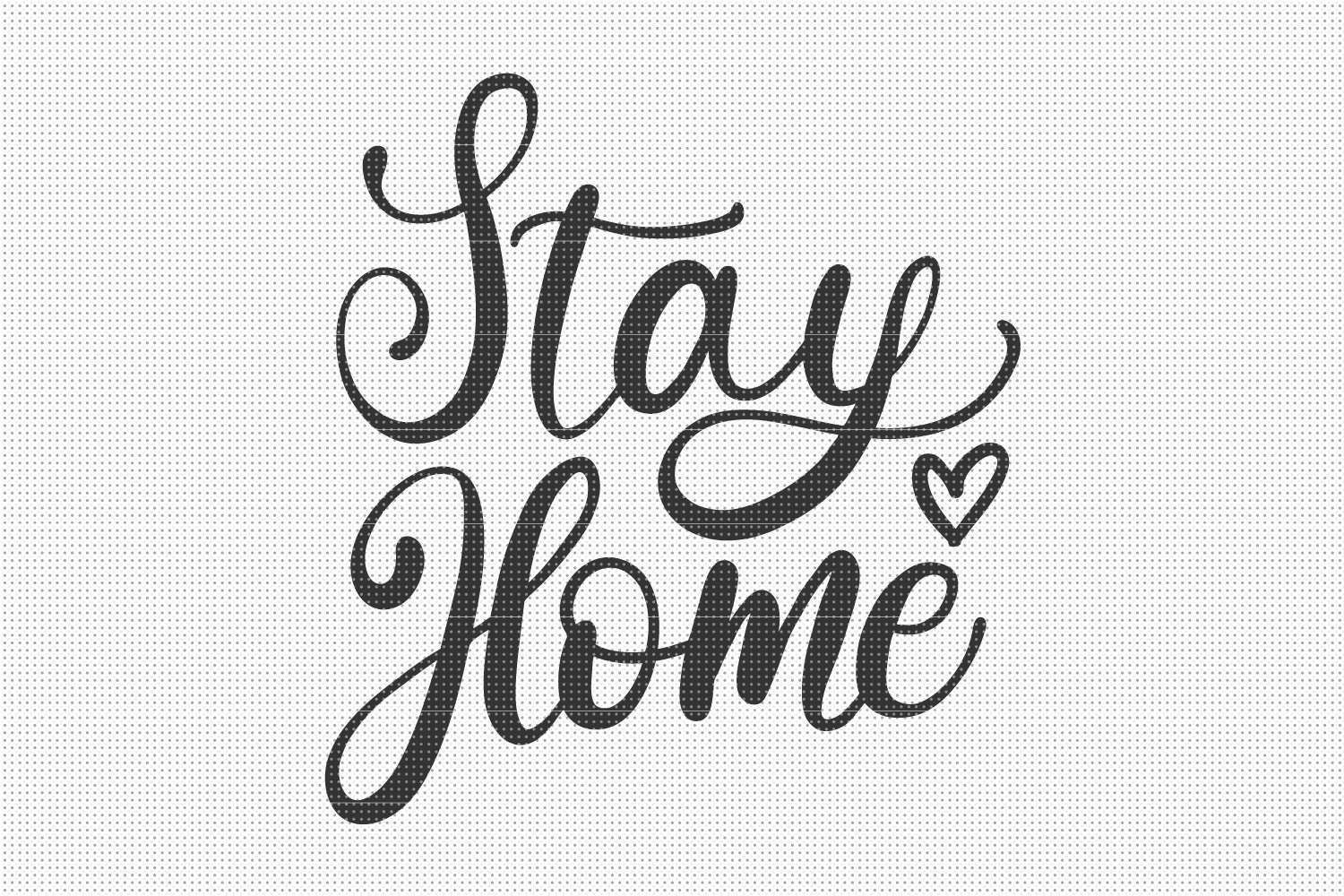 SVG Files, Stay Home SVG File, Cut Files example image 1