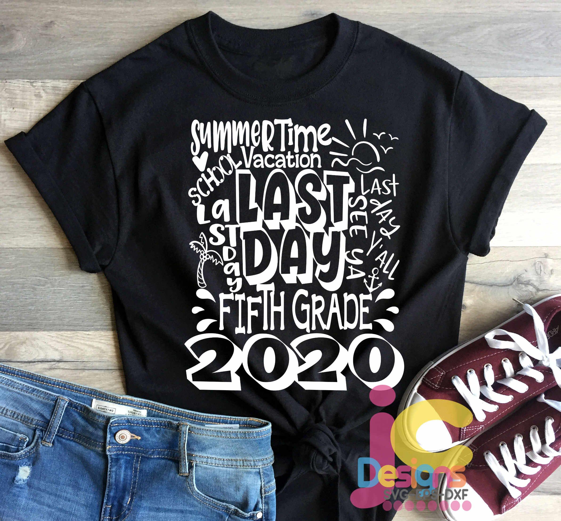 2020 Fifth 5th Grade Last day of school svg Design Cricut ...