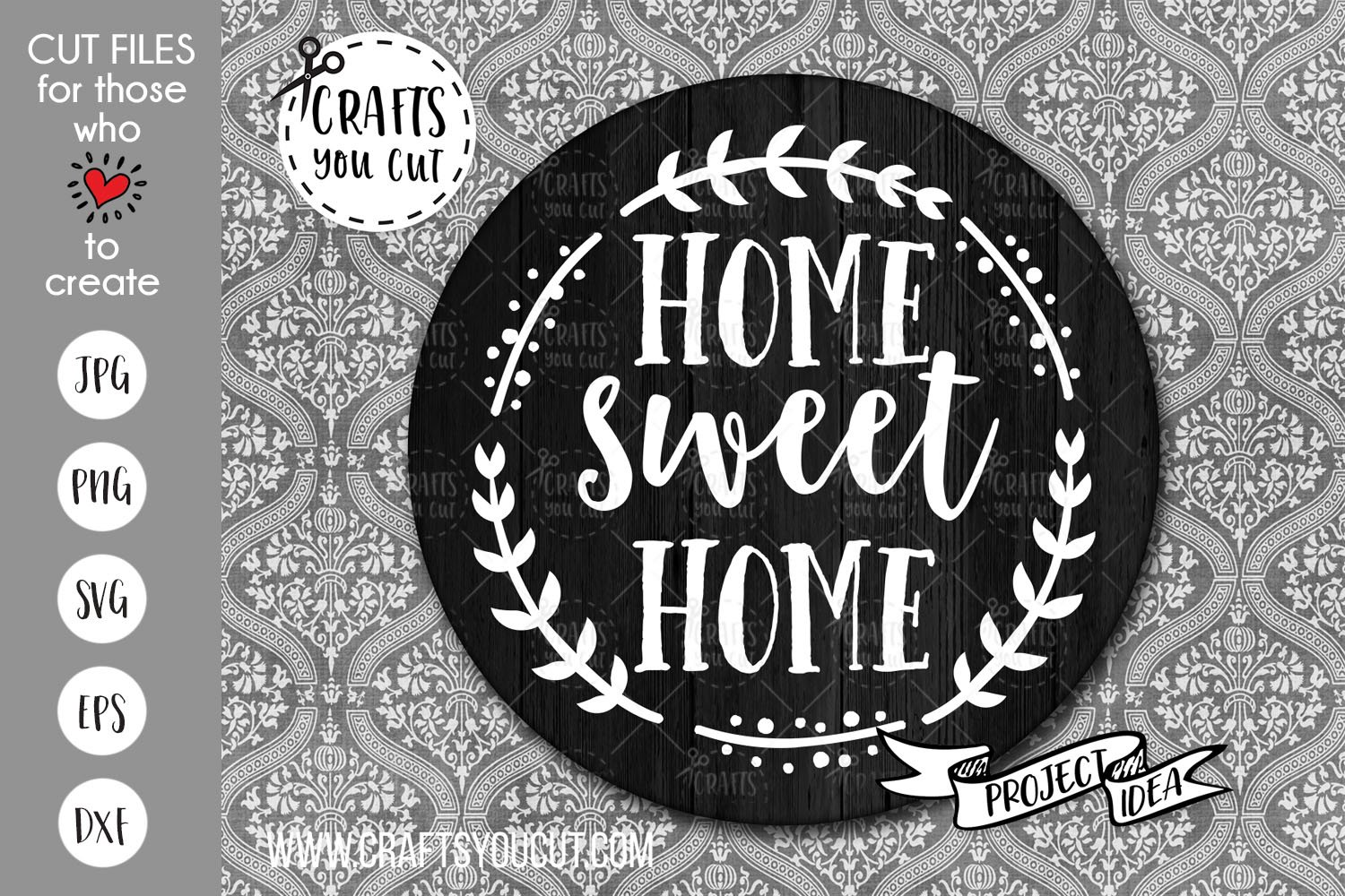 16+ Home Sweet Home Barn Quilt Cut File DXF