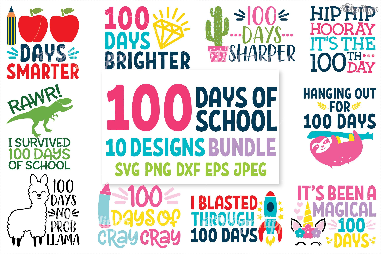 Download 100 Days Of School Svg 10 Designs Bundle Png Cut Files 191775 Cut Files Design Bundles