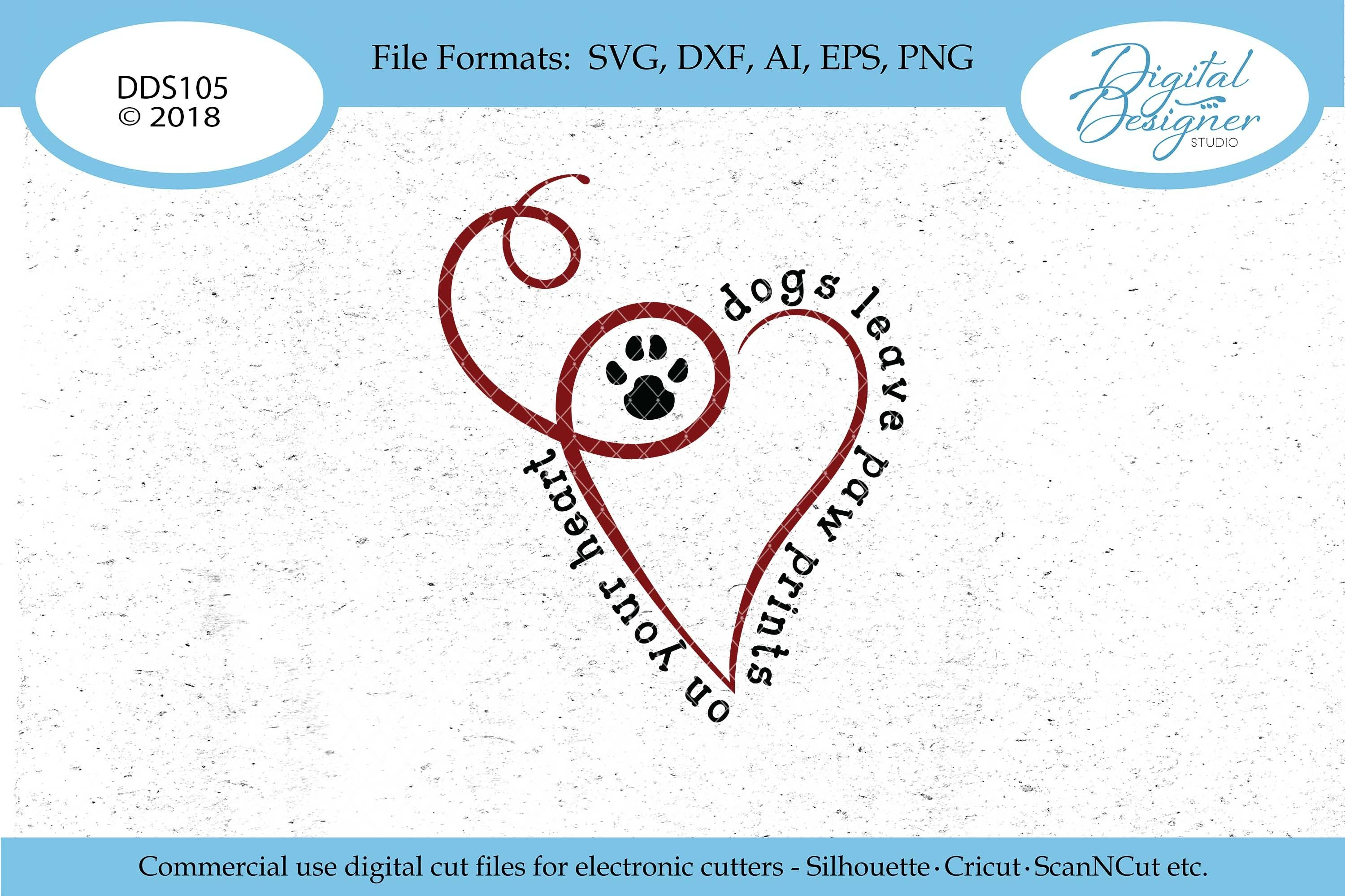 Dogs Leave Paw Prints On Your Heart Svg Dxf Png Eps Cut File 117391 Svgs Design Bundles