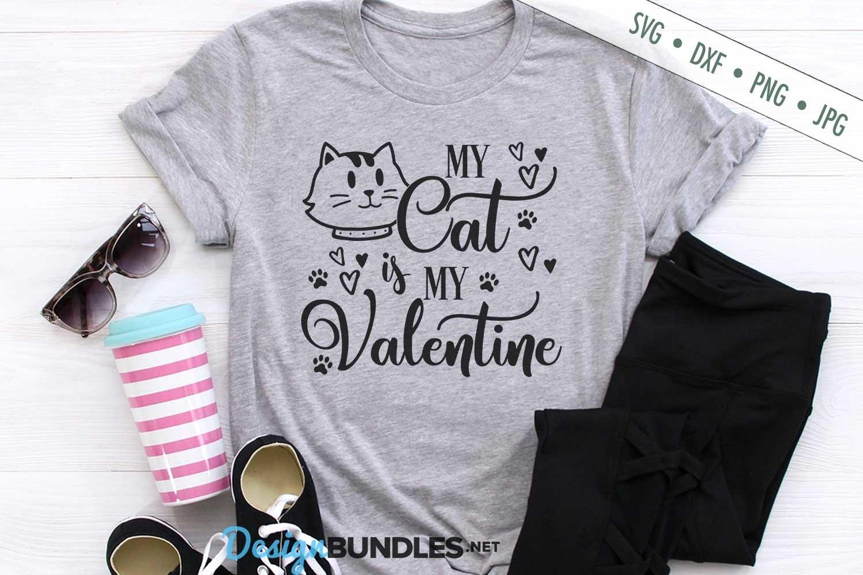 My Cat Is My Valentine SVG | Valentine's Day SVG example image 1