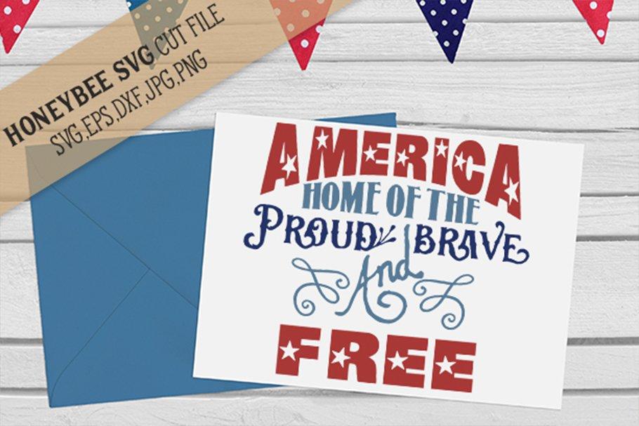 Download America Proud Brave And Free Svg Cut File 142985 Svgs Design Bundles