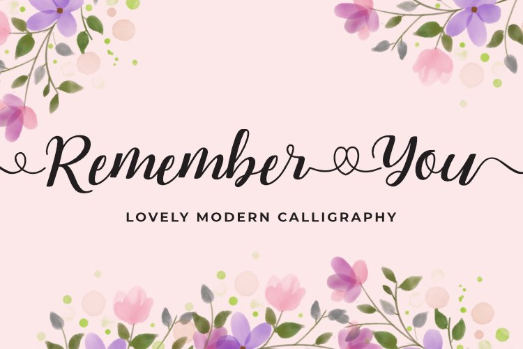 Remember You - Lovely Modern Calligraphy example image 1