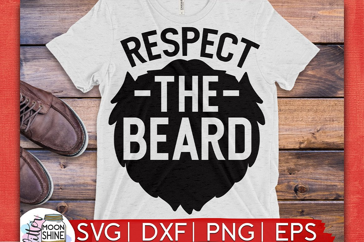 Respect The Beard SVG DXF PNG EPS Cutting Files example image 1