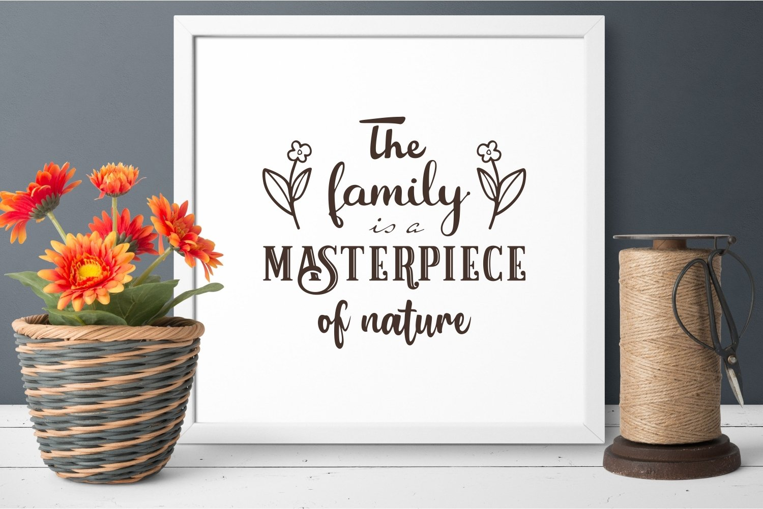 The family is a masterpiece of nature svg Family Quote example image 3