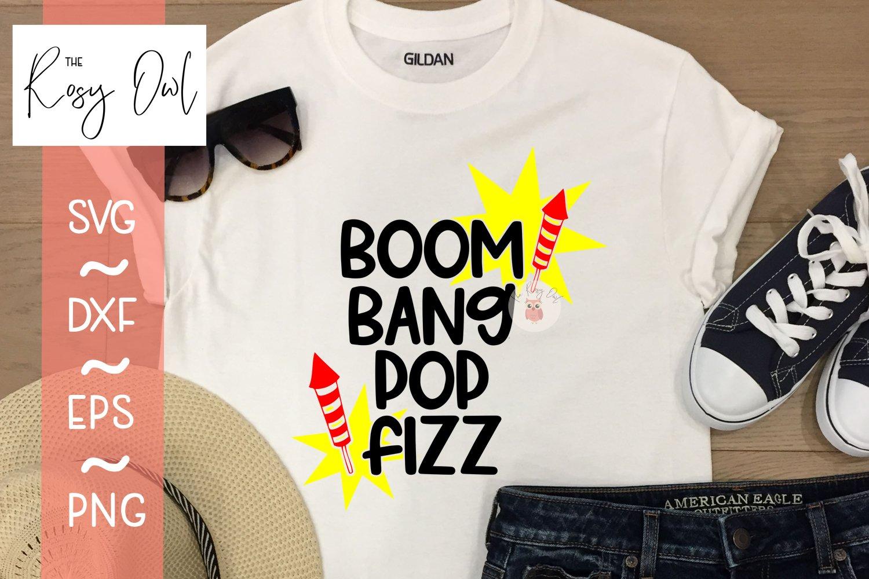 Boom Bang Pop Fizz/July 4th Digital Cut File example image 2