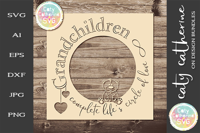 Download Grandchildren Complete Life S Circle Of Love Svg Cut File 255600 Svgs Design Bundles
