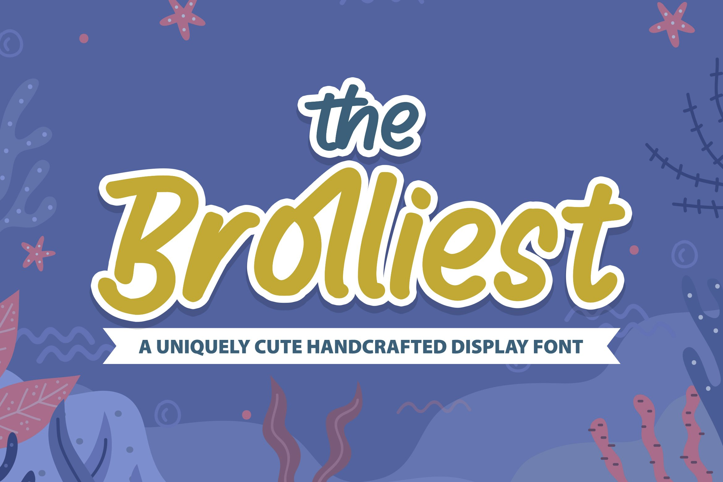 Broliest - A Uniquely Cute Handcrafted Display Font example image 1