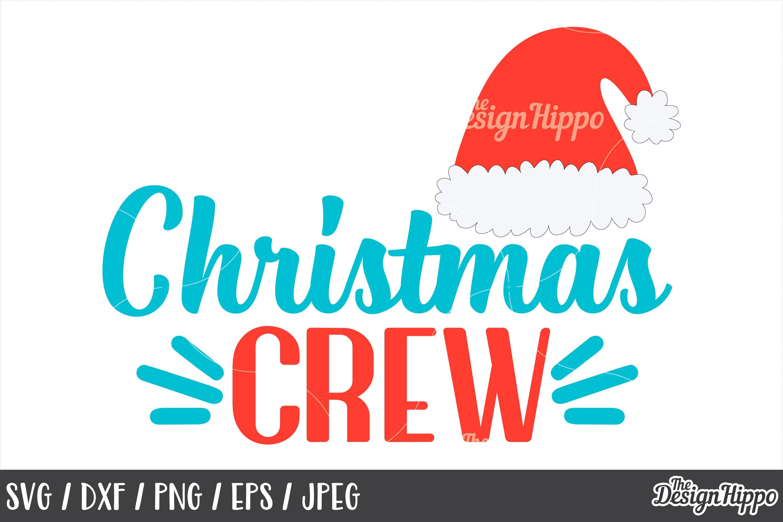 Christmas Crew Santa Hat Svg Png Dxf Cricut Cut Files 167179 Cut Files Design Bundles