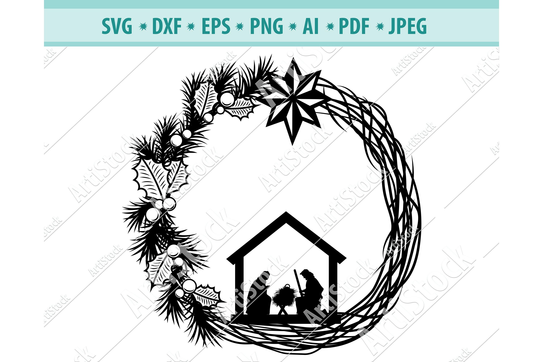 Christmas Wreath Svg Nativity Wreath Png Holy Eps Dxf 774859 Cut Files Design Bundles