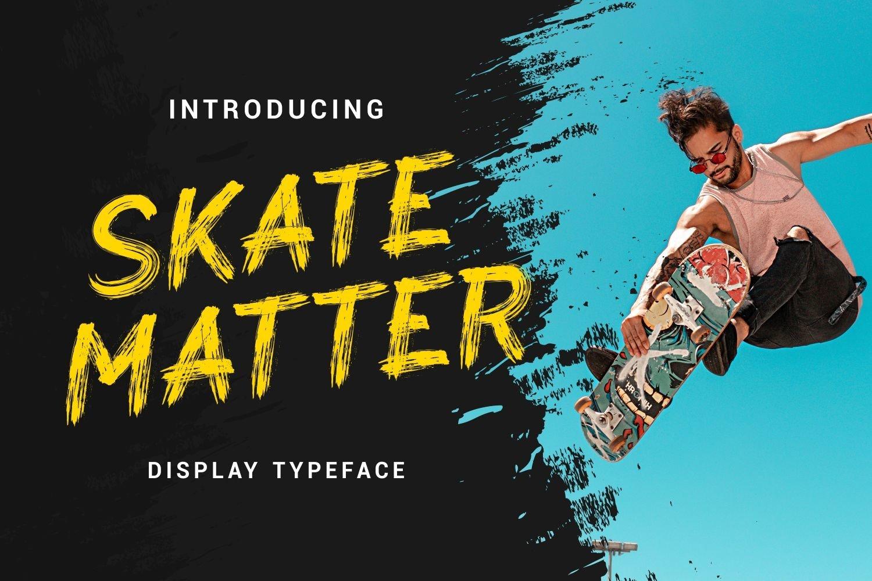 Skate Matter - Brush Texture Typeface example image 1