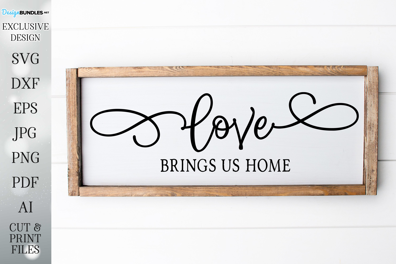 Download Love Brings Us Home Farmhouse Design