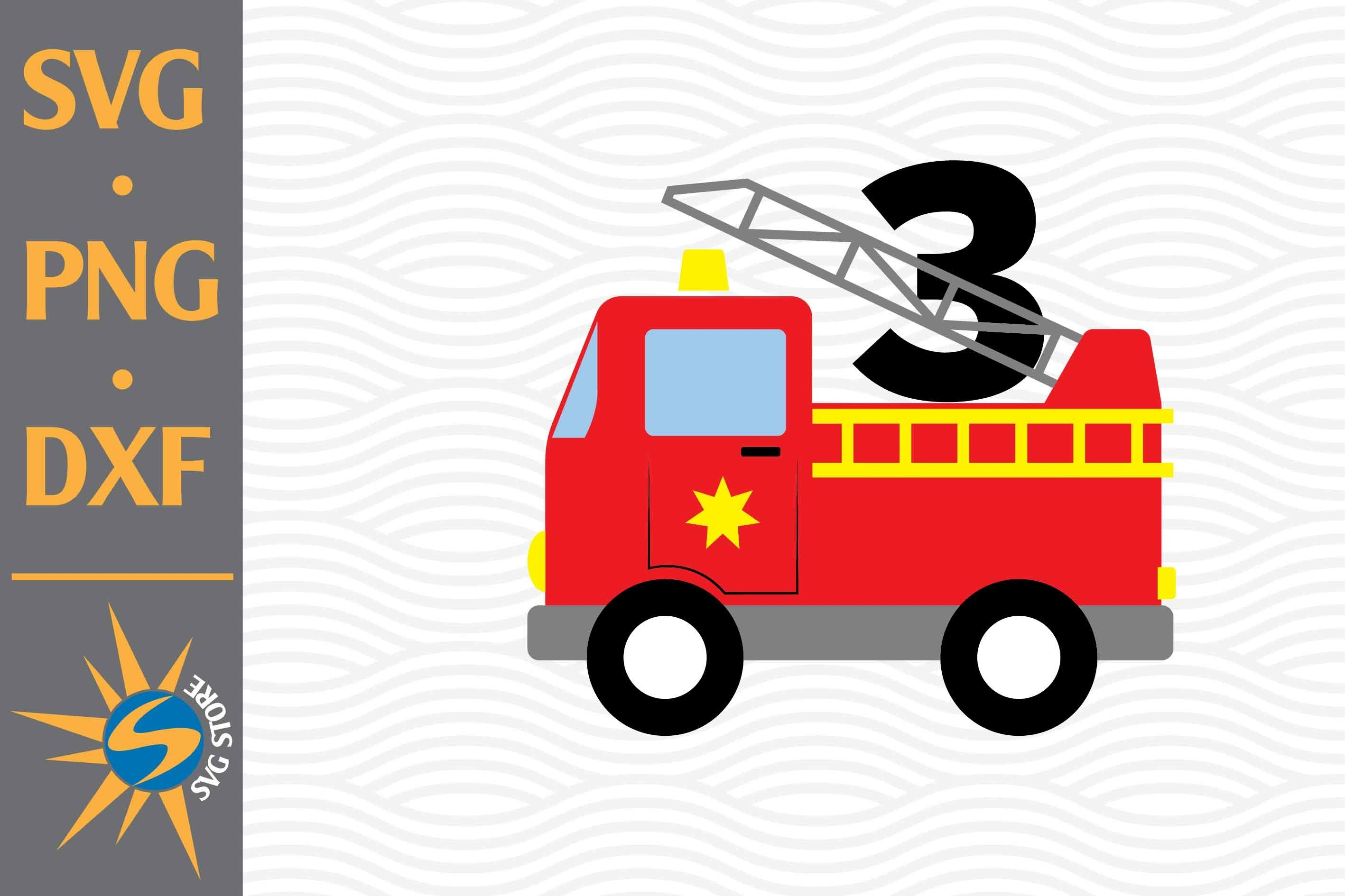 Fire Truck 3rd Birthday Svg Png Dxf Digital Files Include 690677 Cut Files Design Bundles